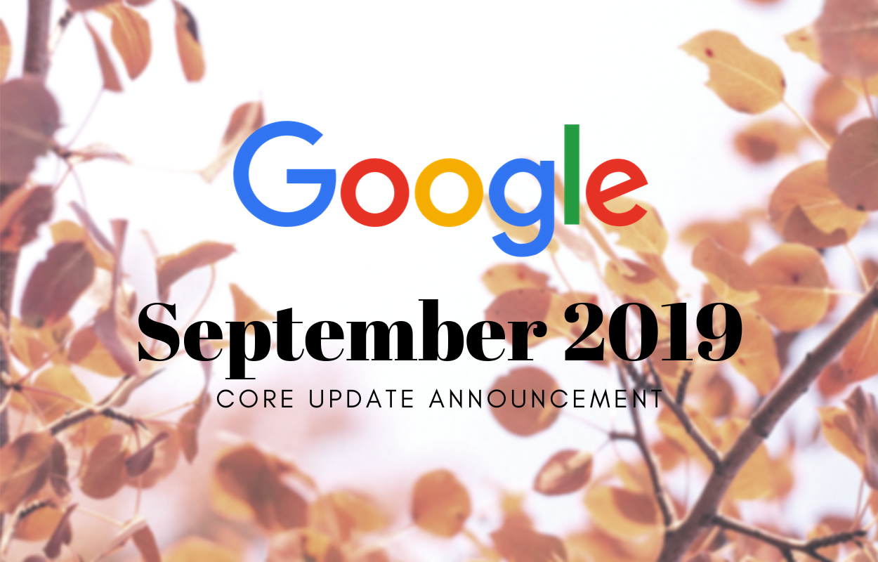 Google September 2019 Core Update Announcement with orange leaves in the background