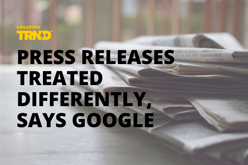 "Newspapers with text overlay that says ""Press Releases Treated Differently, Says Googe"""