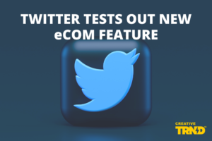 TWITTER TESTS OUT NEW eCOM FEATURE