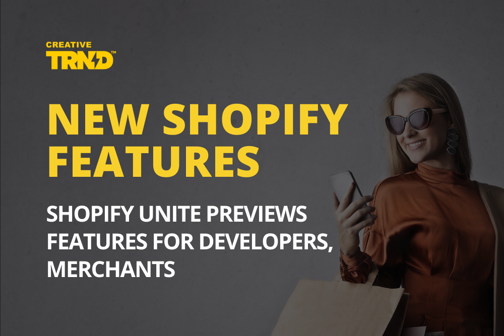 New Shopify Features