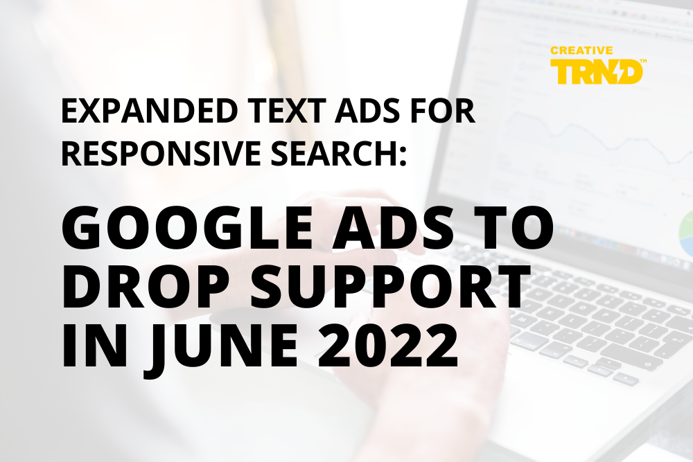 Expanded Text Ads For Responsive Search